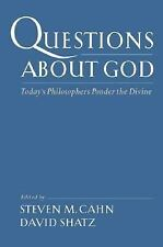 Questions About God: Today's Philosophers Ponder the Divine,