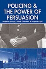 Policing and the Powers of Persuasion: The Changing Role of the Associ-ExLibrary
