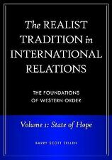 The Realist Tradition in International Relations [4 volumes]: The Foundations of