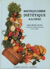 Nouvelle Diététique Kachère KACHER - Recettes Cuisine - Juliette Bessis-Abadie