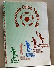 ANNUARIO CALCIO 1993-94 [libro, federazione italiana giuoco calcio, dilettanti]