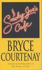 Smoky Joe's Cafe by Bryce Courtenay (Paperback, 2001), Brand new, free shipping
