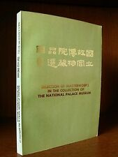 SELECTION OF MASTERWORKS IN THE COLLECTION OF THE NATIONAL PALACE MUSEUM c.1973