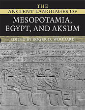 The Ancient Languages of Mesopotamia, Egypt and Aksum by Cambridge University...
