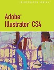 Adobe  Illustrator  CS4 - Illustrated (Illustrated (Course Technology)-ExLibrary