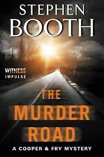 The Murder Road: A Cooper & Fry Mystery (Cooper & Fry Mysteries), Booth, Stephen