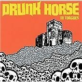 Drunk Horse In Tongues CD ***NEW***