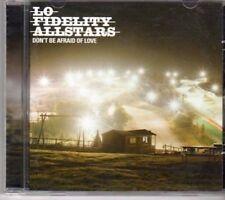 (BK48) Lo Fidelity Allstars, Don't Be Afraid o- 2001 CD