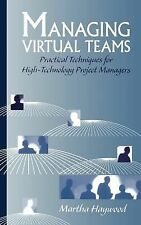 Managing Virtual Teams: Practical Techniques for High-Technology Proje-ExLibrary