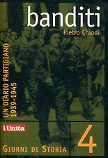 Pietro Chiodi BANDITI UN DIARIO PARTIGIANO 1939-1945
