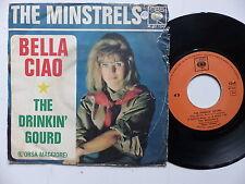 THE MINSTRELS Bella ciao 1349 ITALIE