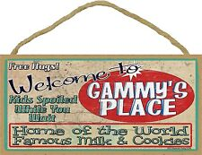 """Welcome Gammy's Place Home World Famous Milk and Cookies Grandmother Sign 5""""x10"""""""