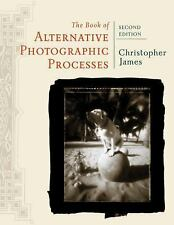 The Book of Alternative Photographic Processes, James, Christopher, Acceptable B