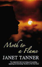 Janet Tanner Moth to a Flame Very Good Book