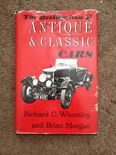 The Restoration of Antique & Classic Cars by Wheatley and Morgan !!LQQK!!