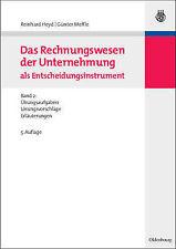 Das Rechnungswesen Der Unternehmung ALS Entscheidungsinstrument: Band 2:...