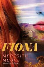 Fiona by Meredith Moore (2016, Hardcover)
