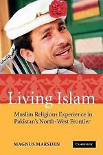 Living Islam: Muslim Religious Experience in Pakistan's North-West Frontier, Mar
