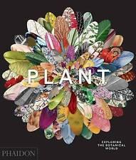 Plant: Exploring the Botanical World by Phaidon Editors (Hardback, 2016)