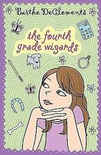 Fourth Grade Wizards by Barthe DeClements (2008, Paperback)