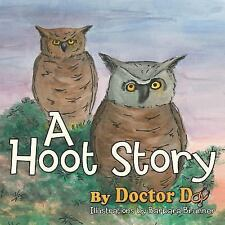 A Hoot Story by Doctor Do (2016, Paperback)