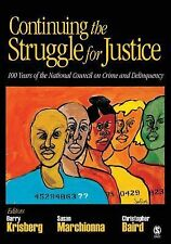 Continuing the Struggle for Justice: 100 Years of the National Council on Crime
