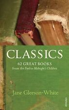 Classics: 62 Great Books from the Iliad to Midnight's Children-ExLibrary