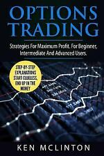 Investing, Options Trading, Forex: Options Trading : Strategies for Maximum...