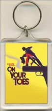 On Your Toes. The Musical. Keyring / Bag Tag.