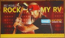 "2013 POISON BRET MICHAELS ""Rock My RV"" Travel Channel Advertising Promo Card"