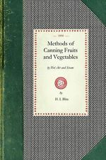 Cooking in America: Methods of Canning Fruits and Vegetables by H. Blits...