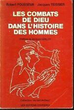 LES COMBATS DE DIEU DANS L HISTOIRE DES HOMMES POUSSEUR