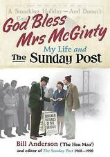 God Bless Mrs Mcginty!: My Life and the Sunday Post, Bill Anderson, Good, Paperb