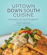 Uptown Down South Cuisine: Magnolias Restaurant, Hospitality Management Group, N