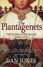 The Plantagenets: The Kings Who Made England by Dan Jones (Paperback, 2013)