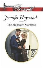 The Magnate's Manifesto (Harlequin Presents), Hayward, Jennifer, Good Condition,