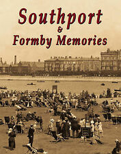 Southport and Formby Memories, , Very Good, Paperback