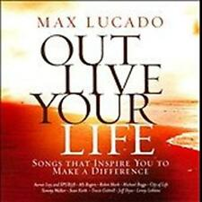 CD Max Lucado OUT LIVE YOUR LIFE Robin Mark Tommy Walker Travis Cottrell ...NEU