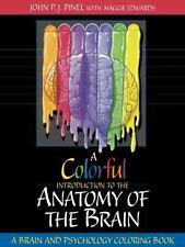 Colorful Introduction to the Anatomy of the Human Brain, A: A Brain and Psycholo