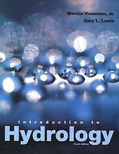 Introduction to Hydrology by Gary L. Lewis and Warren, Jr. Viessman (1997,...