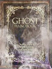 The Ghost Handbook: An Essential Guide to Ghosts, Spirits, and Specters by Curr