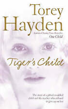 Tiger's Child: The story of a gifted, troubled child..., Hayden, Torey Paperback