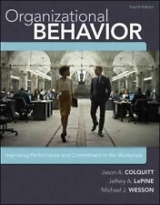 Organizational Behavior : Improving Performance and Commitment in the...