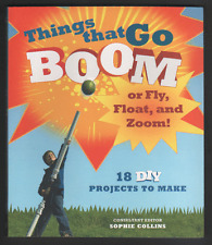 Machines That Fire, Float, Walk, Fly: 20 DIY Projects to Make by Alan...