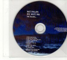 (FU897) Matt Phillips, Red White & The Blues - 2009 DJ CD