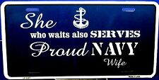 Novelty Military Navy license plate. Navy Wife new aluminum auto tag Made in USA