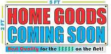 HOME GOODS COMING SOON Banner Sign NEW Larger Size Best Quality for the $$$