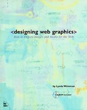 Designing Web Graphics : How to Prepare Images and Media for the Web by Lynda...