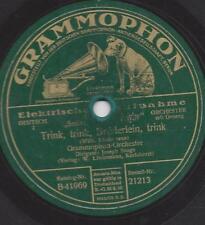 Grammophon Orch.  Joseph Snaga mit Gesang : Trink, Trink, Brüderlein trink
