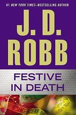 Festive In Death- J.D. Robb- Det. Eve Dallas- Hard Cover 389 pgs. EUC